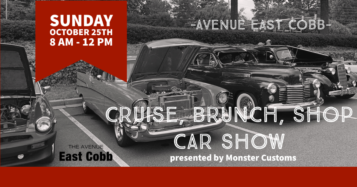 Cruise, Brunch, Shop Car Show presented by Monster Customs